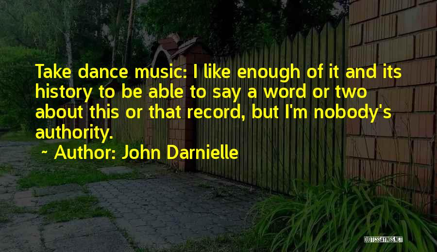 History And Music Quotes By John Darnielle