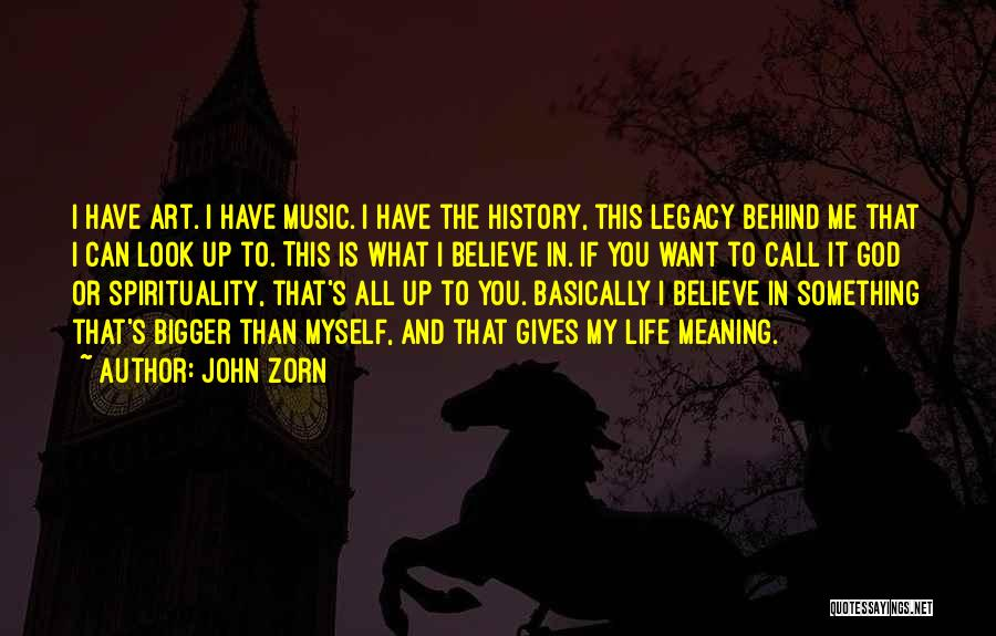 History And Music Quotes By John Zorn