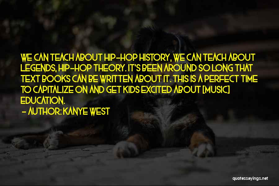 History And Music Quotes By Kanye West