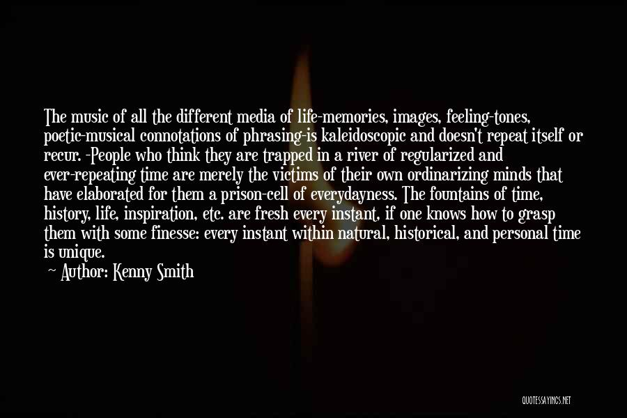 History And Music Quotes By Kenny Smith