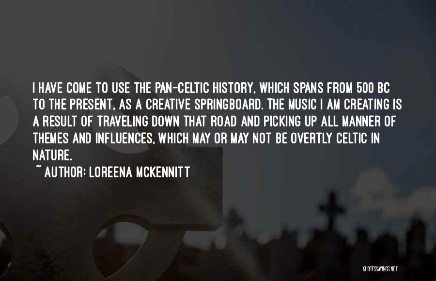History And Music Quotes By Loreena McKennitt