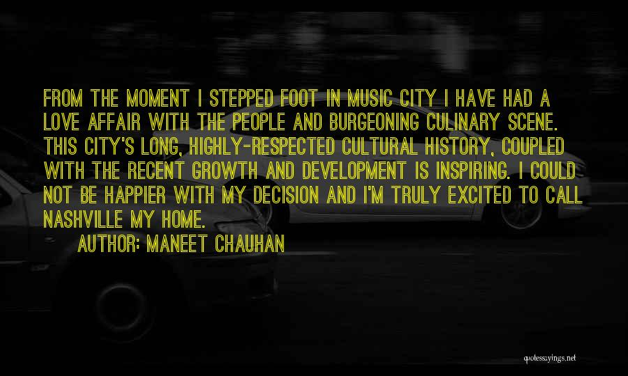 History And Music Quotes By Maneet Chauhan