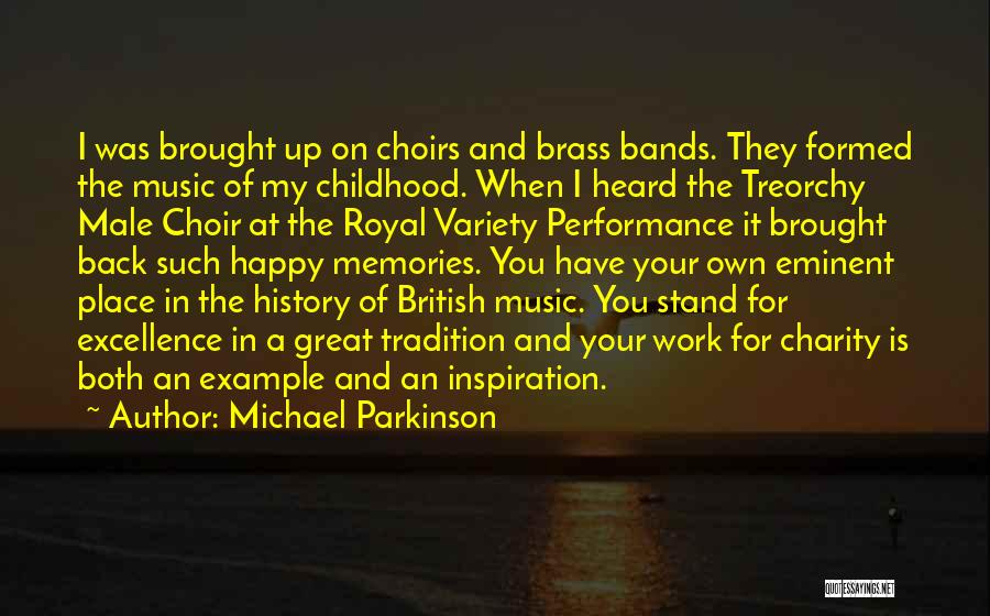 History And Music Quotes By Michael Parkinson