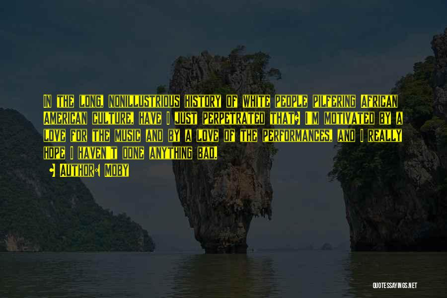 History And Music Quotes By Moby