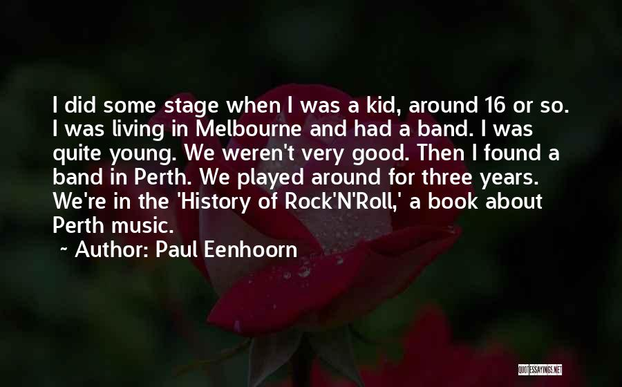 History And Music Quotes By Paul Eenhoorn