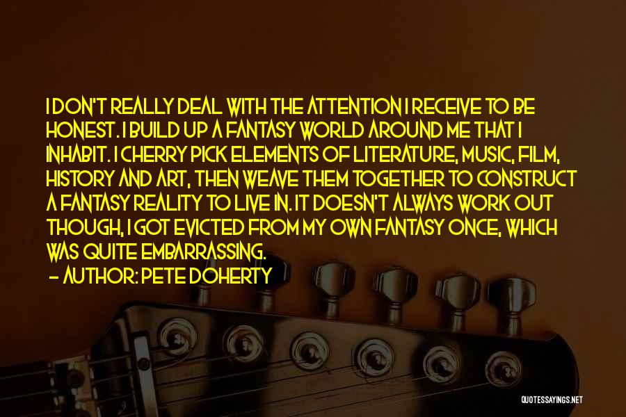History And Music Quotes By Pete Doherty