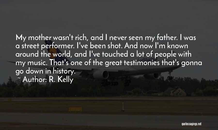 History And Music Quotes By R. Kelly