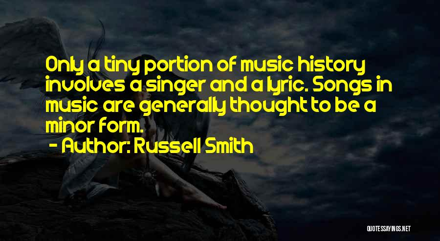 History And Music Quotes By Russell Smith