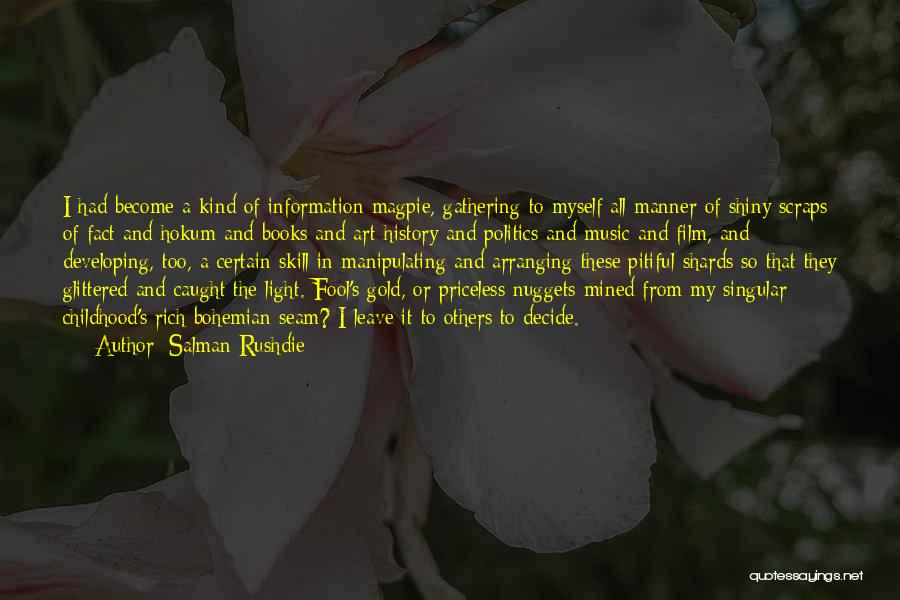 History And Music Quotes By Salman Rushdie
