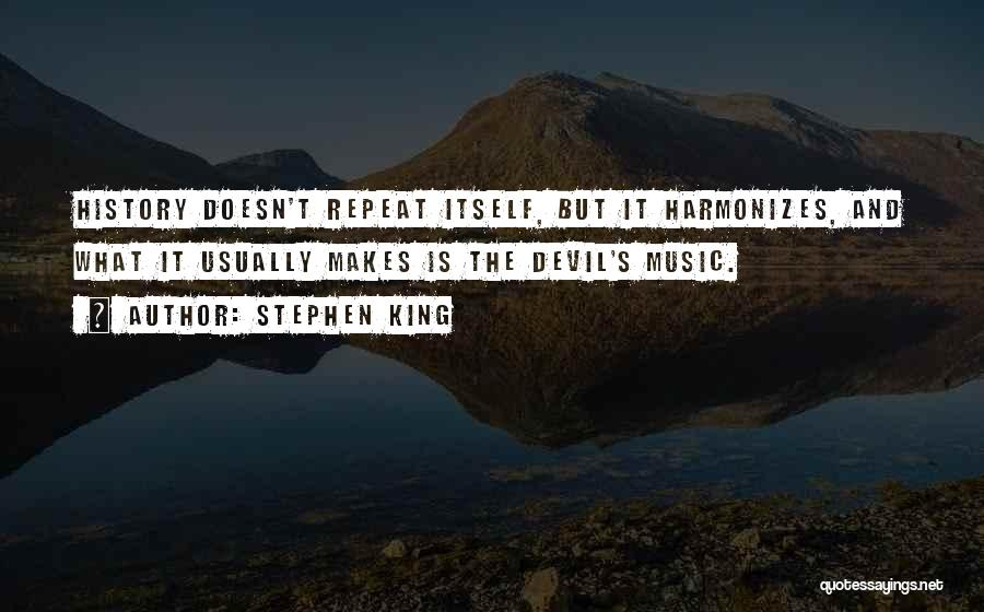 History And Music Quotes By Stephen King