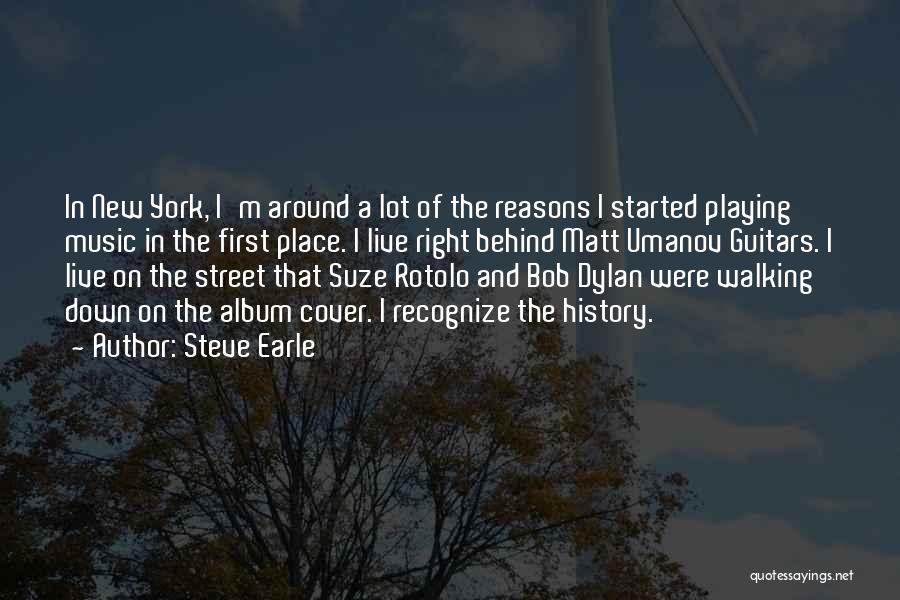 History And Music Quotes By Steve Earle