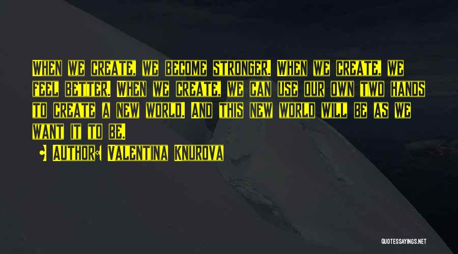 History And Music Quotes By Valentina Knurova