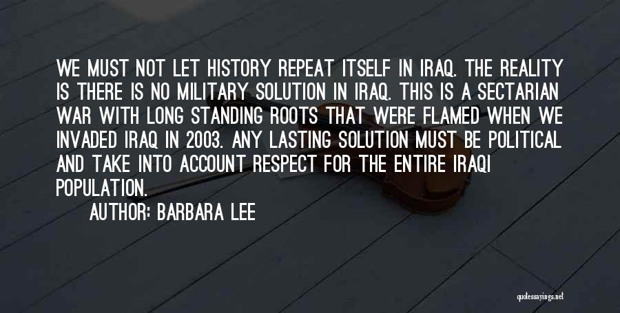 History Repeat Itself Quotes By Barbara Lee
