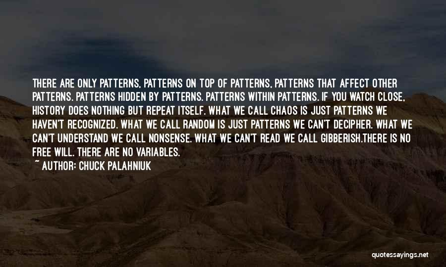 History Repeat Itself Quotes By Chuck Palahniuk