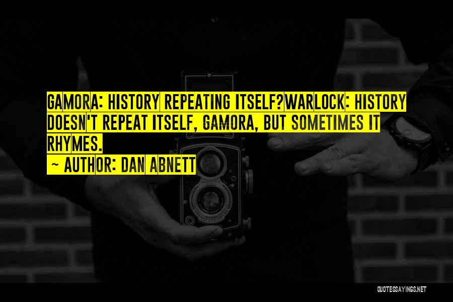 History Repeat Itself Quotes By Dan Abnett