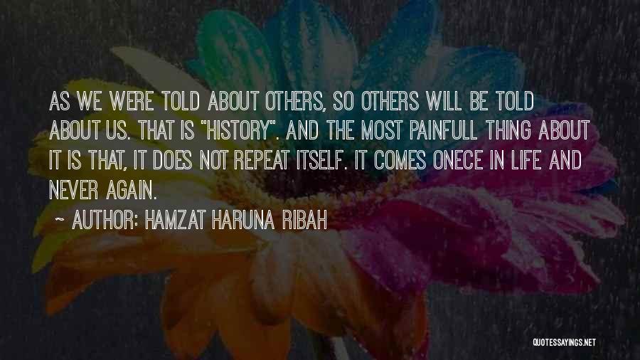 History Repeat Itself Quotes By Hamzat Haruna Ribah