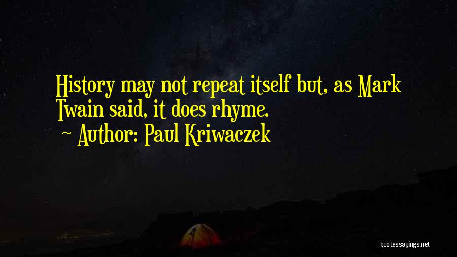 History Repeat Itself Quotes By Paul Kriwaczek