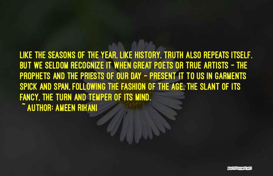 History Repeats Quotes By Ameen Rihani
