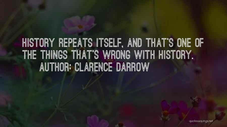 History Repeats Quotes By Clarence Darrow