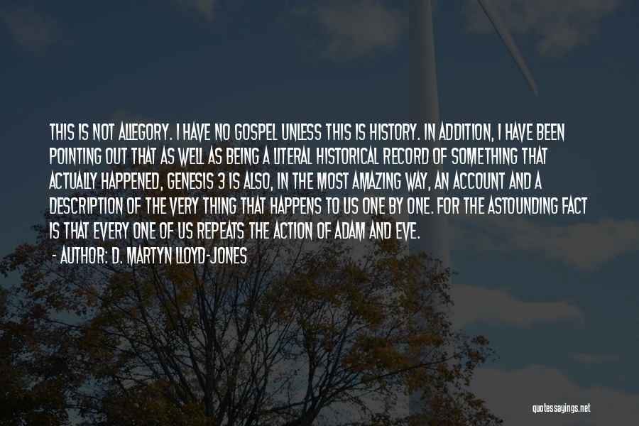 History Repeats Quotes By D. Martyn Lloyd-Jones