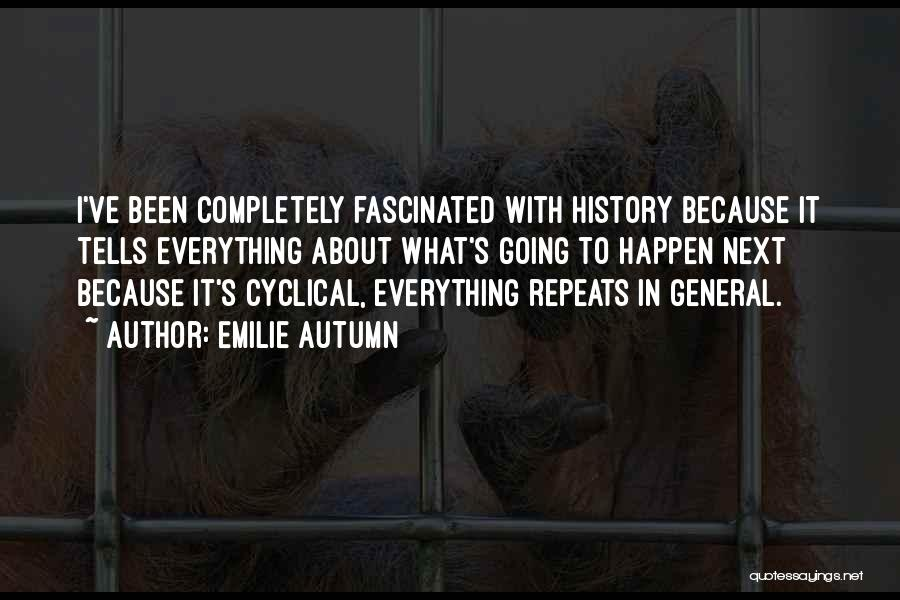 History Repeats Quotes By Emilie Autumn