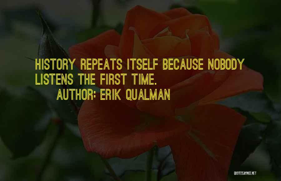 History Repeats Quotes By Erik Qualman