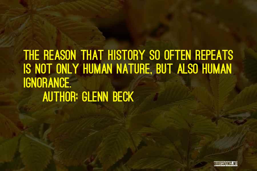 History Repeats Quotes By Glenn Beck