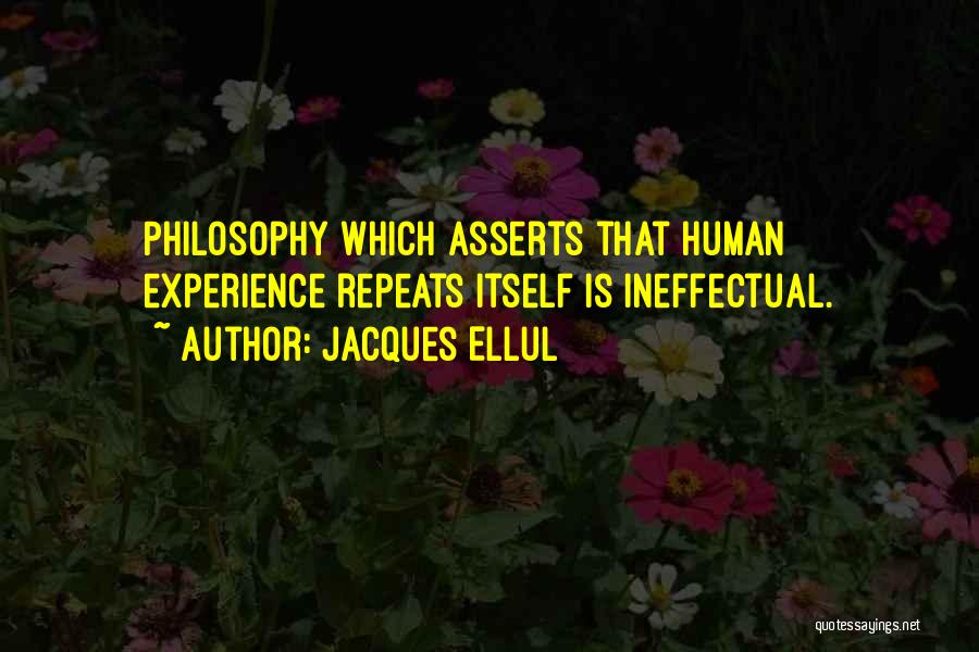History Repeats Quotes By Jacques Ellul