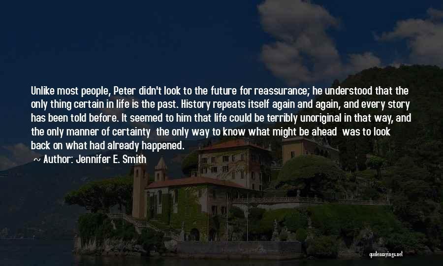 History Repeats Quotes By Jennifer E. Smith