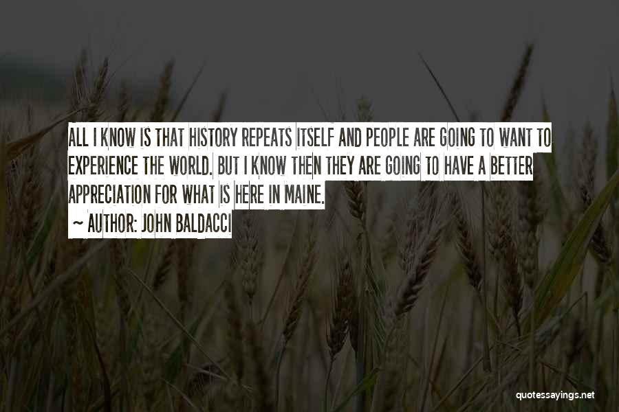 History Repeats Quotes By John Baldacci