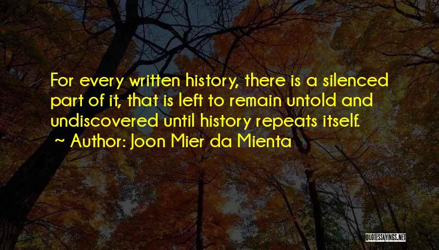 History Repeats Quotes By Joon Mier Da Mienta