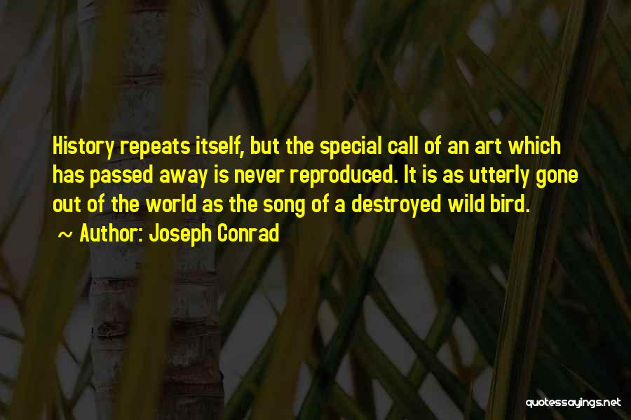 History Repeats Quotes By Joseph Conrad