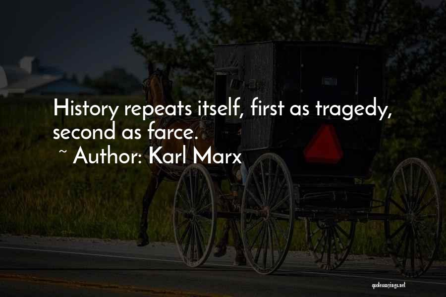 History Repeats Quotes By Karl Marx