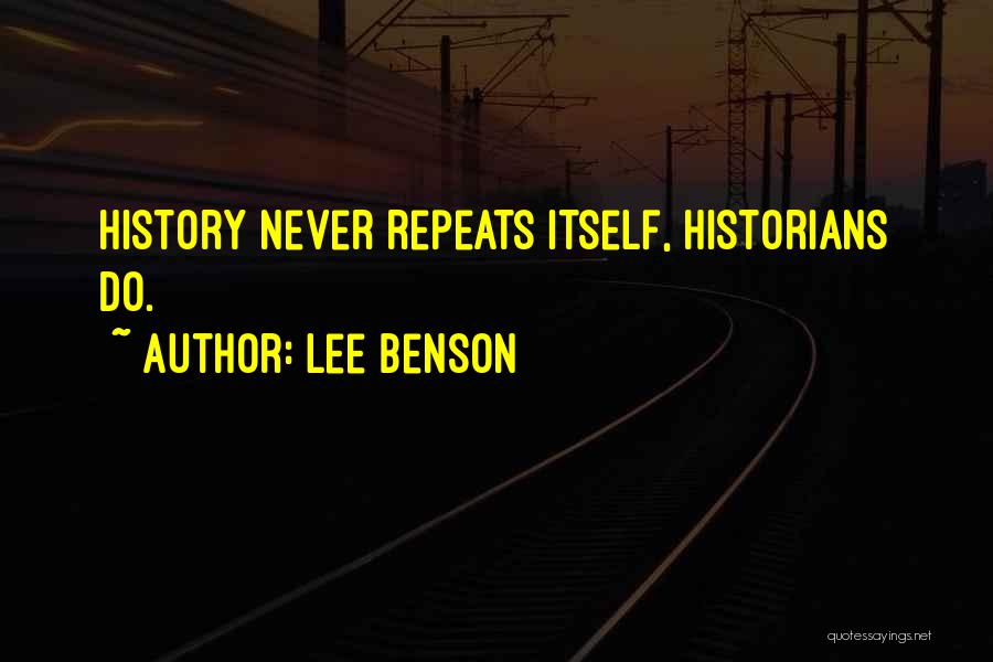 History Repeats Quotes By Lee Benson