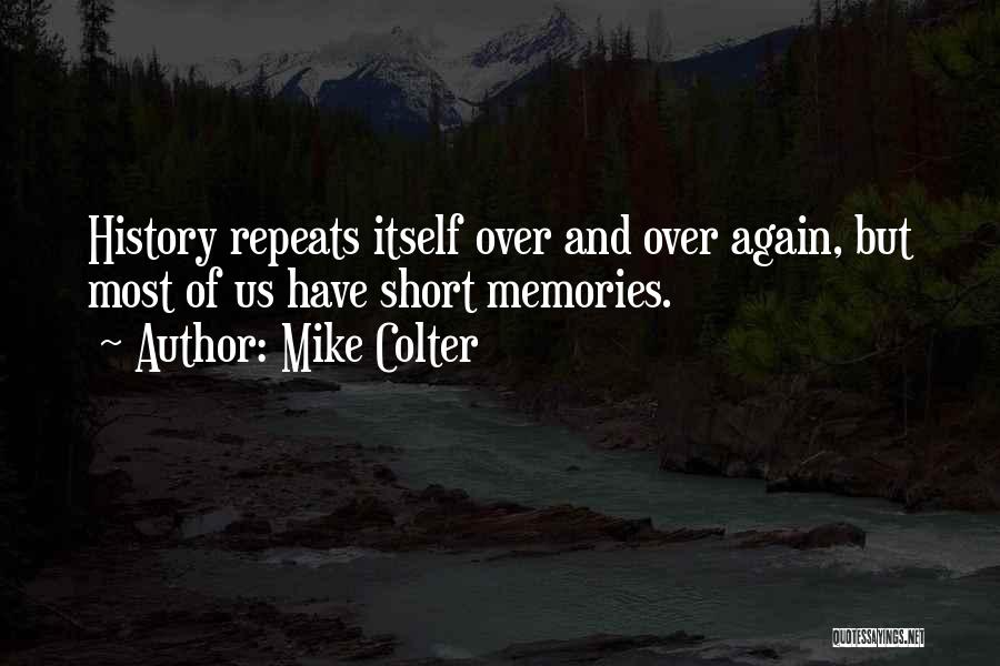 History Repeats Quotes By Mike Colter