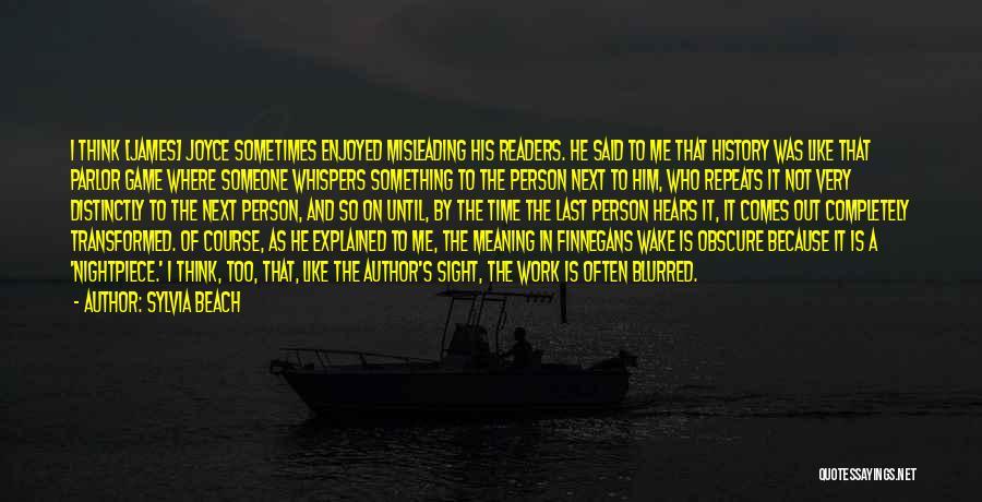 History Repeats Quotes By Sylvia Beach