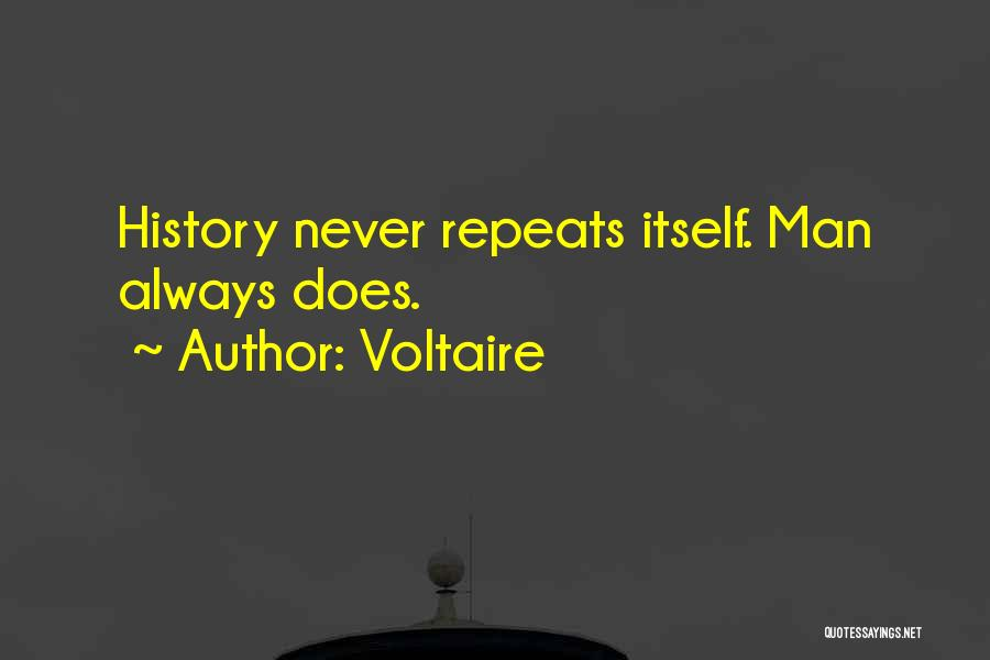 History Repeats Quotes By Voltaire