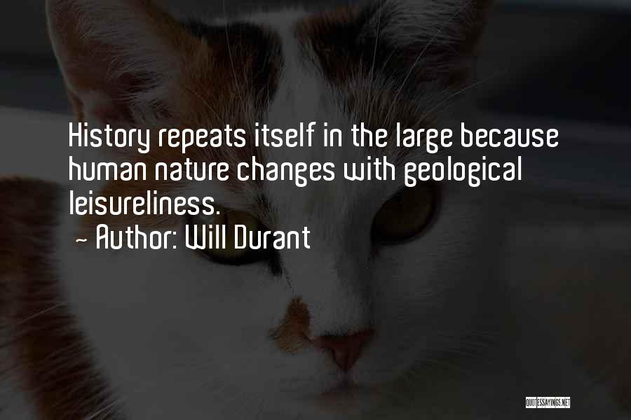 History Repeats Quotes By Will Durant