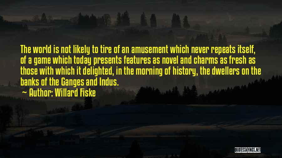 History Repeats Quotes By Willard Fiske