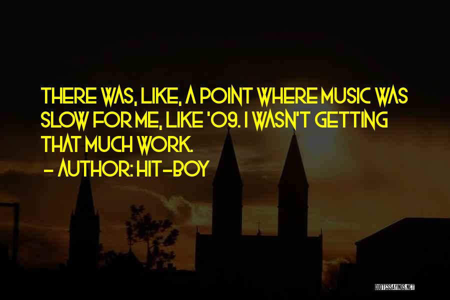Hit-Boy Quotes 1344583