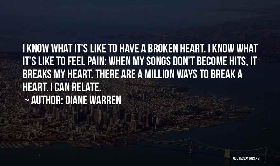 Hits The Heart Quotes By Diane Warren