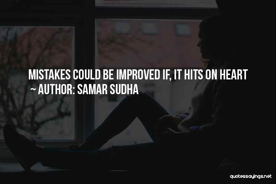 Hits The Heart Quotes By Samar Sudha