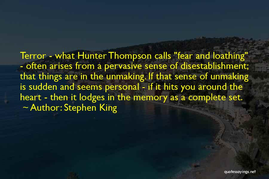 Hits The Heart Quotes By Stephen King