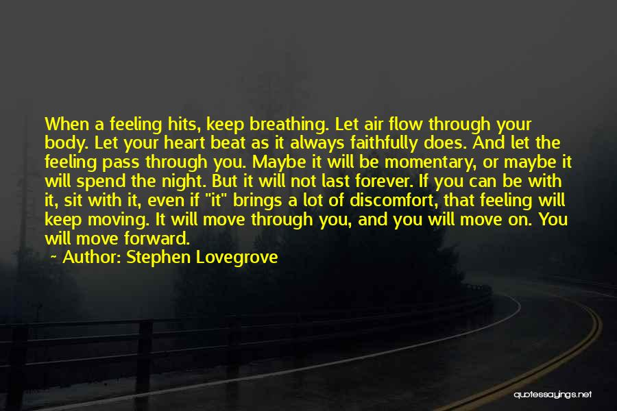 Hits The Heart Quotes By Stephen Lovegrove