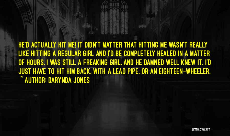 Hitting A Girl Quotes By Darynda Jones
