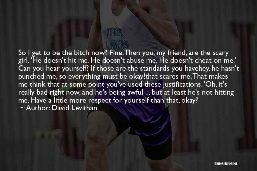 Hitting A Girl Quotes By David Levithan