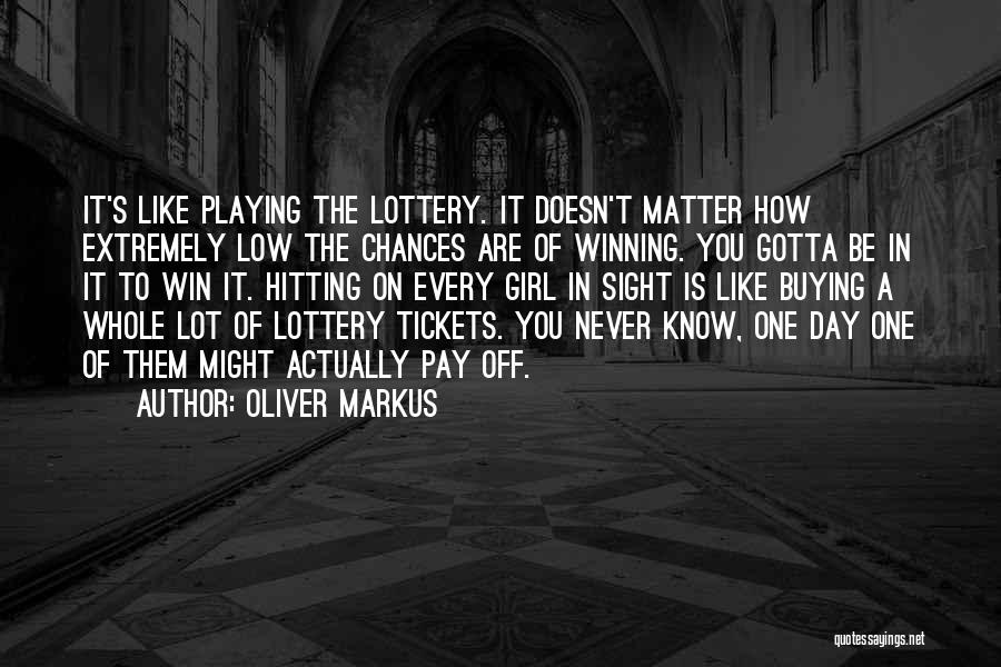 Hitting A Girl Quotes By Oliver Markus