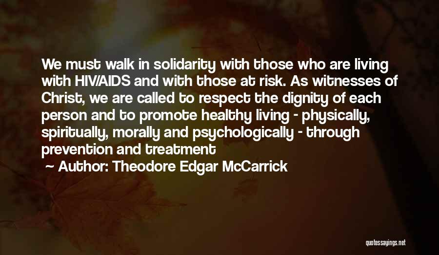 Hiv Prevention Quotes By Theodore Edgar McCarrick