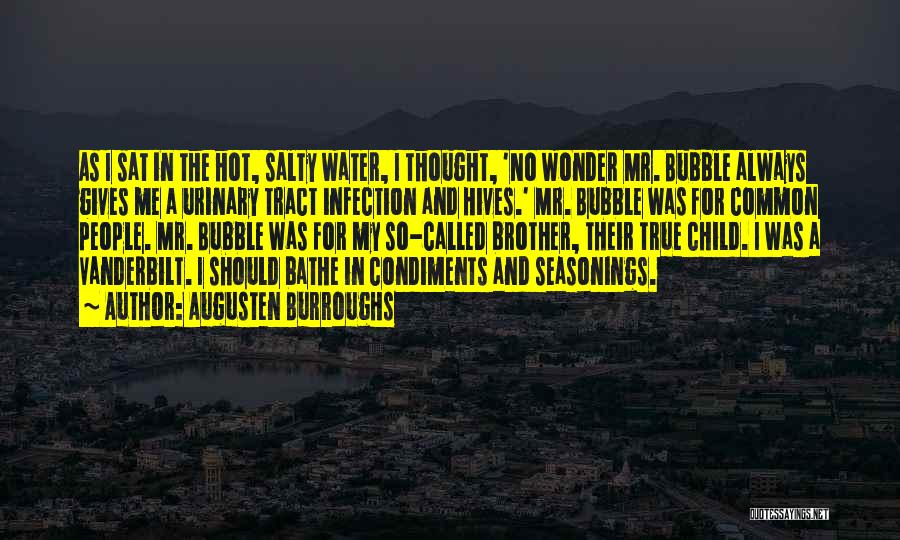 Hives Quotes By Augusten Burroughs