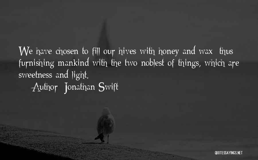 Hives Quotes By Jonathan Swift